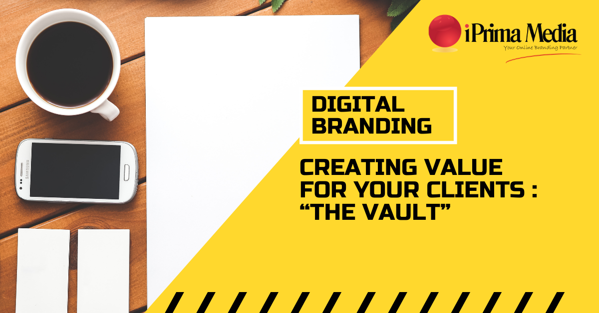 digital branding the vault creating value for clients