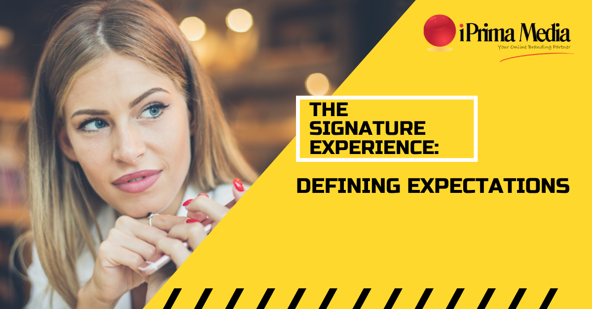 the signature experience for expectations