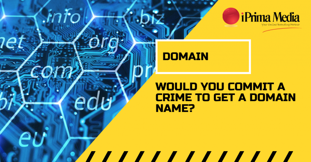 """Would You COMMIT A CRIME To Get A """"Domain Name""""?"""