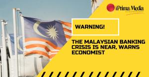 warning malaysian banking crisis